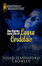 The Stormy Love Life of Laura Cordelais